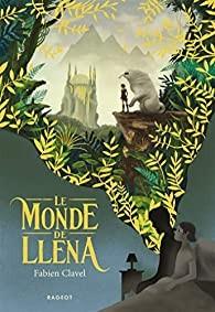 """Afficher """"Le Monde de Lléna"""""""