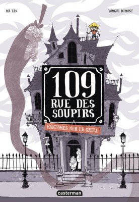 """Afficher """"109 rue des soupirs n° 2 Fantômes sur le grill"""""""