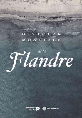 """Afficher """"Histoire mondiale de la Flandre"""""""