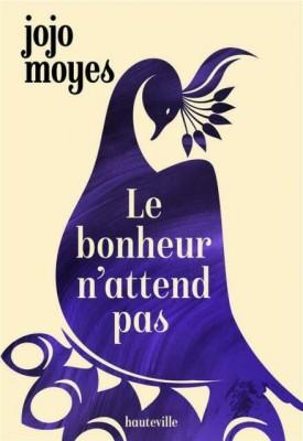 """Afficher """"Le Bonheur n'attend pas"""""""