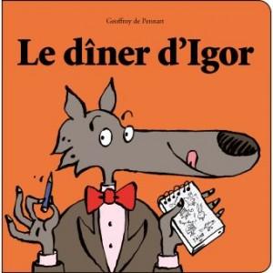 """Afficher """"Le dîner d'Igor"""""""