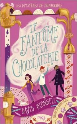 Couverture de Les mystères de Dundoodle n° 1 Le fantôme de la chocolaterie