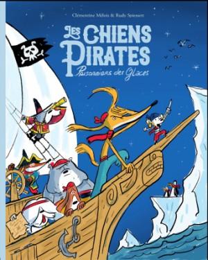 """Afficher """"Les Chiens Pirates n° 2 Prisonniers des glaces !"""""""