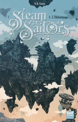 vignette de 'Steam Sailors n° 1<br />L'Héliotrope (Ellie S. Green)'