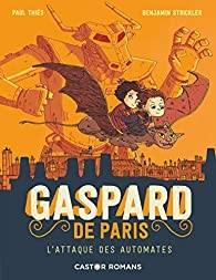 """Afficher """"Gaspard de Paris n° 2 L'Attaque des automates"""""""