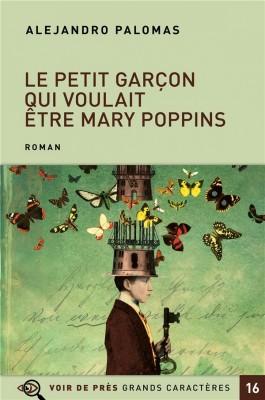 """Afficher """"Le petit garçon qui voulait être Mary Poppins"""""""