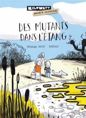 """Afficher """"Des mutants dans l'étang"""""""