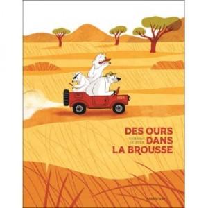 """Afficher """"Des ours dans la brousse"""""""