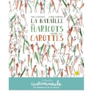 """Afficher """"La bataille des haricots contre les carottes"""""""