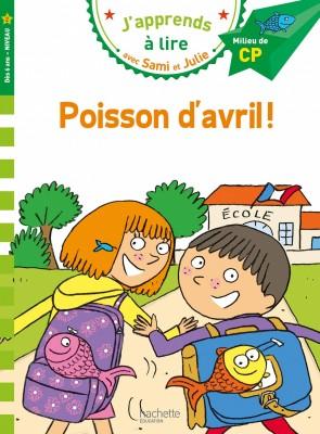 "Afficher ""J'apprends à lire avec Sami et JuliePoisson d'avril !"""
