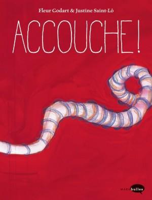 """Afficher """"Accouche !"""""""