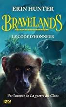 """Afficher """"Bravelands n° 2Le code d'honneur"""""""