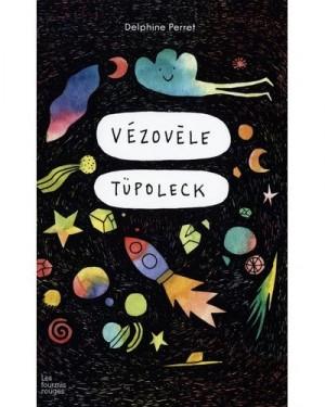 """Afficher """"Vézovèle Tüpoleck"""""""