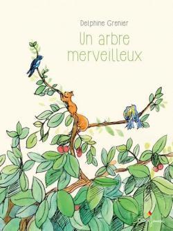 "Afficher ""Un arbre merveilleux"""