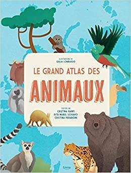"""Afficher """"Le grand atlas des animaux"""""""