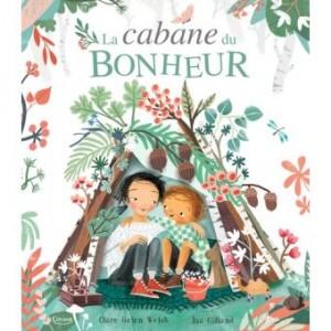 """Afficher """"La Cabane du bonheur"""""""