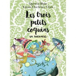 """Afficher """"Les Trois petits coquins en vacances"""""""