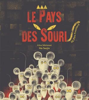 """Afficher """"Le pays des souris"""""""
