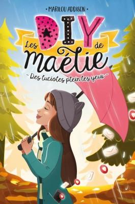 """Afficher """"Les DIY de Maélie T03"""""""