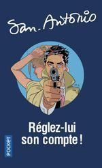 """Afficher """"San Antonio n° 1 Réglez-lui son compte !"""""""