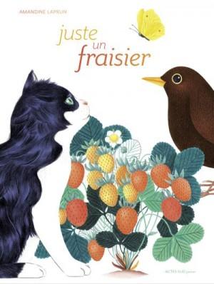 vignette de 'Juste un fraisier (Amandine Laprun)'