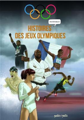 Couverture de Histoires incroyables des jeux Olympiques