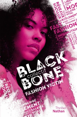 "Afficher ""Collectif blackbone n° 2 Fashion victim"""