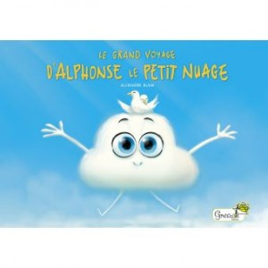 """Afficher """"Le grand voyage d'Alphonse le petit nuage"""""""