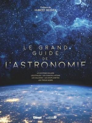 """Afficher """"Le Grand guide de l'astronomie"""""""