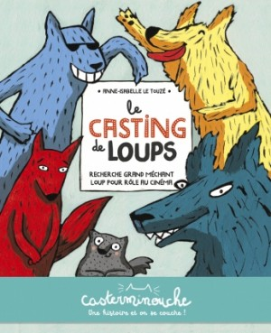 """Afficher """"Le casting de loups"""""""