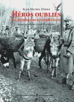 vignette de 'Héros oubliés (Jean-Michel Derex)'