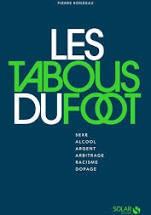 """Afficher """"Les Tabous du foot"""""""