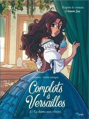 Couverture de Complot à Versailles n° 2 La dame aux élixirs