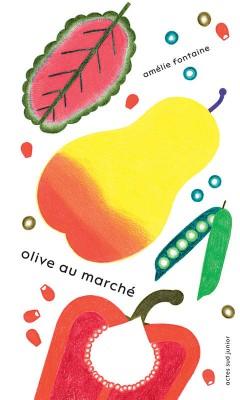 vignette de 'Olive au marché (Amélie Fontaine)'