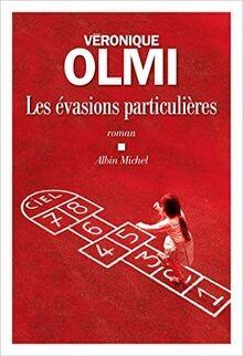 vignette de 'Les évasions particulières (Véronique Olmi)'