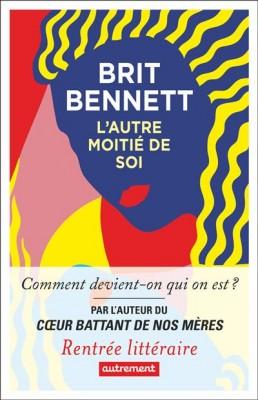 vignette de 'L'autre moitié de soi (Brit Bennett)'