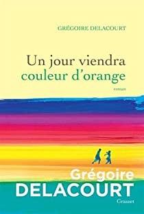 """Afficher """"Un jour viendra couleur d'orange"""""""