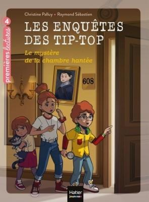 """Afficher """"Les enquetes des tip top - t07 - les enquetes des tip top - le mystere de la chambre hantee ce1/ce2"""""""