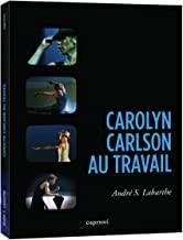 """Afficher """"Carolyn Carlson au travail"""""""
