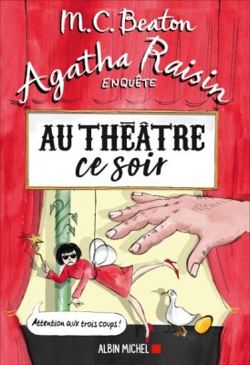 "Afficher ""Agatha Raisin enquête n° 25 Au théâtre ce soir"""