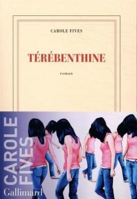vignette de 'Térébenthine (Carole Fives)'