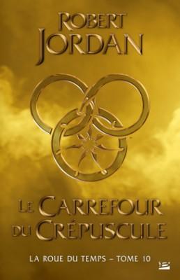 """Afficher """"La roue du temps n° 10Le carrefour du crépuscule"""""""