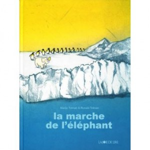 """Afficher """"La marche de l'éléphant"""""""