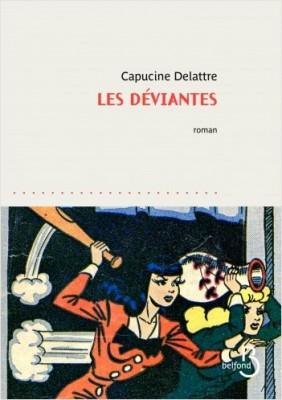"""Afficher """"Les déviantes"""""""
