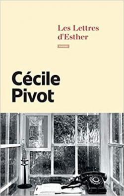 vignette de 'Les Lettres d'Esther (Cécile Pivot)'