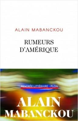 vignette de 'Rumeurs d'Amérique (Alain Mabanckou)'