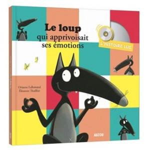 """Afficher """"Le loup qui apprivoisait ses émotions"""""""