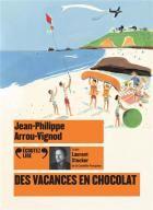 """Afficher """"Histoires des Jean-Quelque-Chose n° 4Des vacances en chocolat"""""""