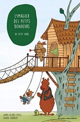 """Afficher """"L'imagier des bonheurs de la journée de petit ours"""""""
