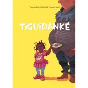 """Afficher """"Tiguidanké"""""""